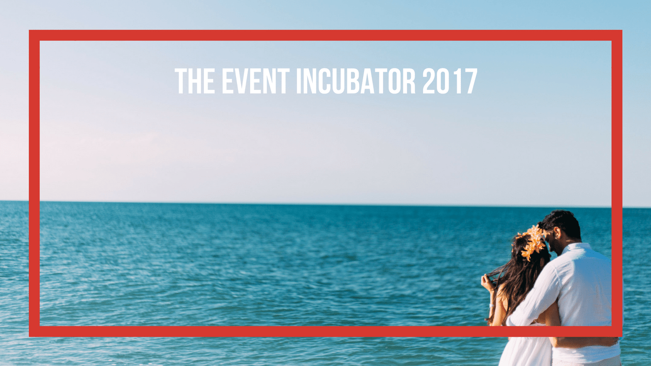 SCHOLARSHIP: The Event Incubator 2017