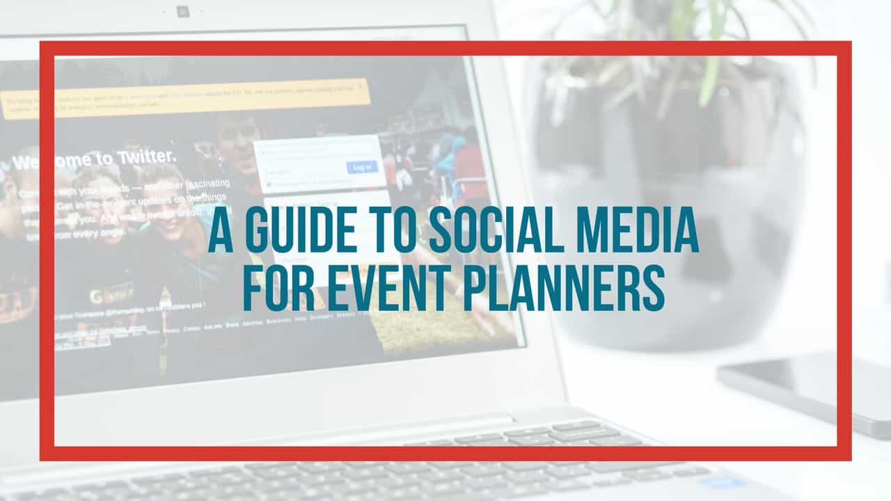 guide to social media event planners